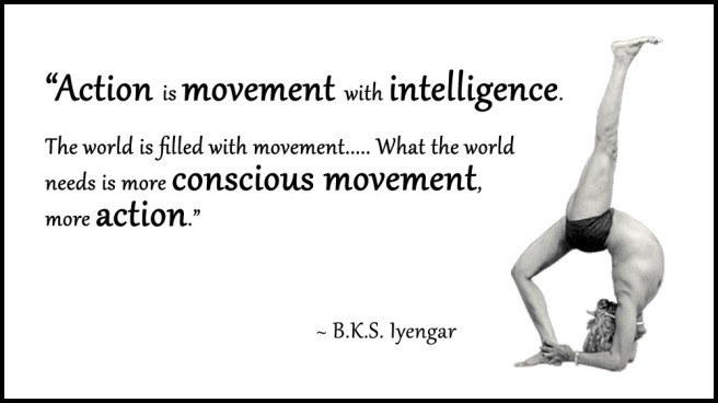 BKS-Iyengar-Yoga-Quote-Conscious-Movement-Action